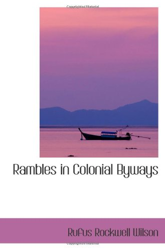 9780559927553: Rambles in Colonial Byways