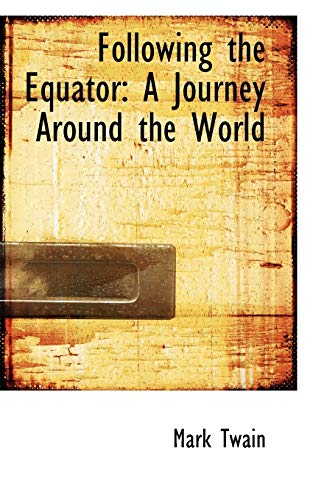 9780559932632: Following the Equator: A Journey Around the World