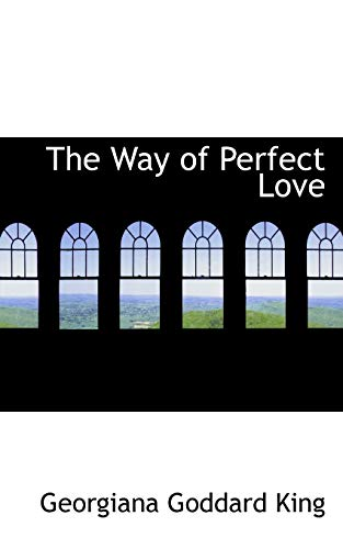 9780559934292: The Way of Perfect Love