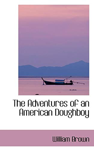 9780559941443: The Adventures of an American Doughboy