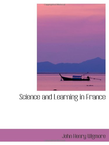9780559941856: Science and Learning in France