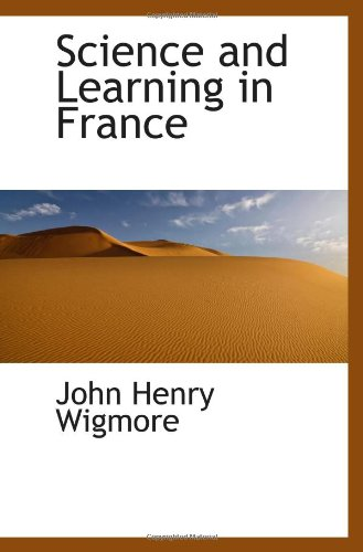 9780559941887: Science and Learning in France