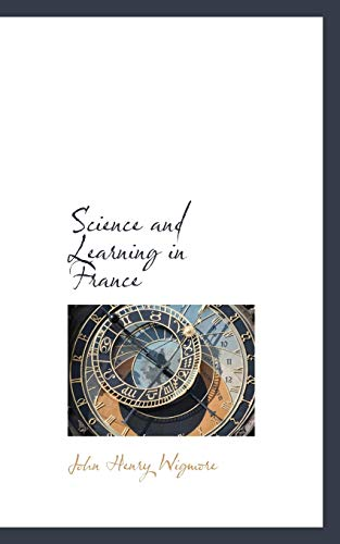 9780559941917: Science and Learning in France