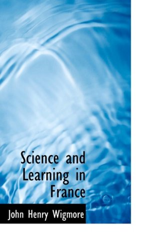 9780559941948: Science and Learning in France