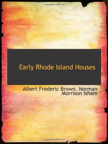 Early Rhode Island Houses: Albert Frederic Brown