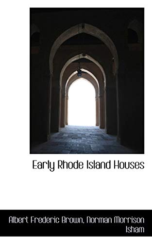 Early Rhode Island Houses (Paperback): Albert Frederic Brown
