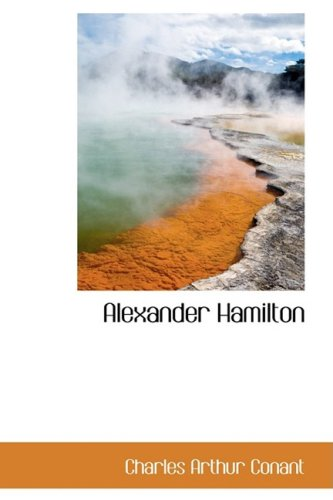 9780559948237: Alexander Hamilton
