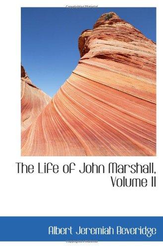 9780559949234: The Life of John Marshall, Volume II