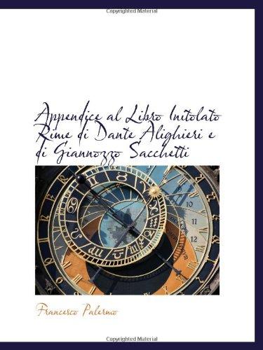 9780559953248: Appendice al Libro Initolato Rime di Dante Alighieri e di Giannozzo Sacchetti