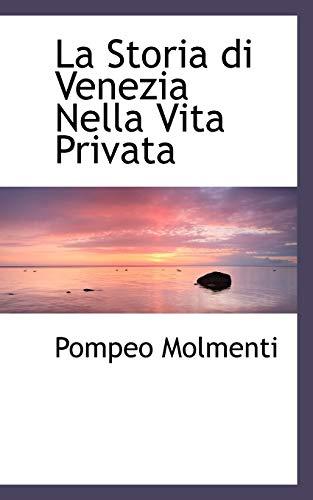 9780559954757: La Storia Di Venezia Nella Vita Privata
