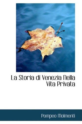 9780559954764: La Storia Di Venezia Nella Vita Privata
