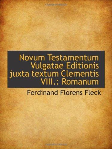 9780559955204: Novum Testamentum Vulgatae Editionis juxta textum Clementis VIII.: Romanum