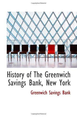 9780559955563: History of The Greenwich Savings Bank, New York