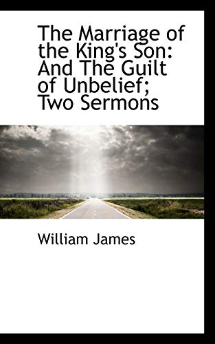 9780559958083: The Marriage of the King's Son: And The Guilt of Unbelief; Two Sermons