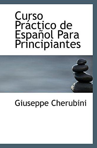 9780559959844: Curso Práctico de Español Para Principiantes