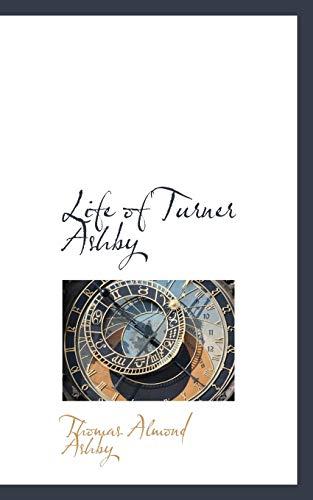 9780559966200: Life of Turner Ashby