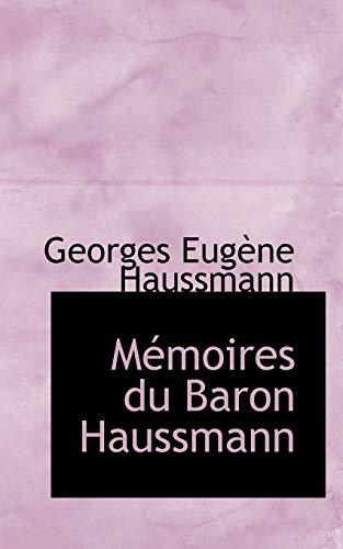 9780559967061: Mémoires du Baron Haussmann (French Edition)