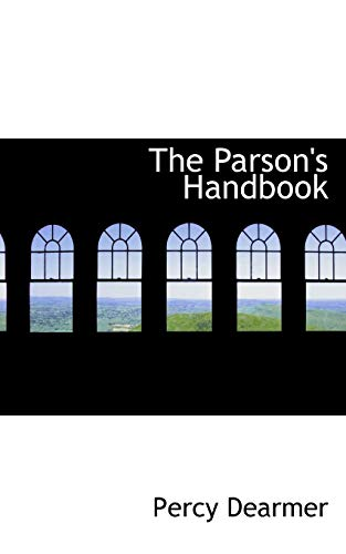 9780559968280: The Parson's Handbook