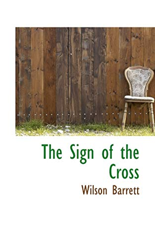 9780559969980: The Sign of the Cross