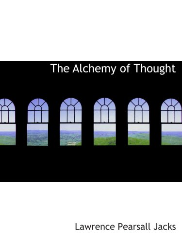 9780559972041: The Alchemy of Thought