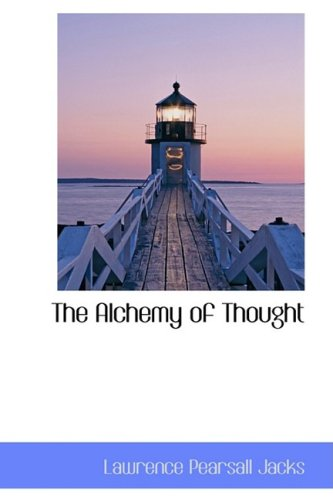 9780559972126: The Alchemy of Thought