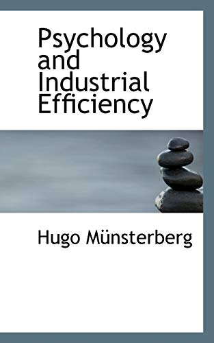 9780559974786: Psychology and Industrial Efficiency