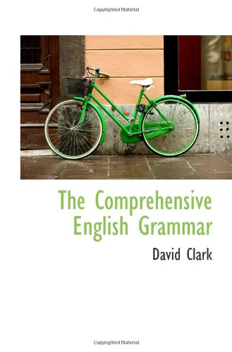 9780559979125: The Comprehensive English Grammar