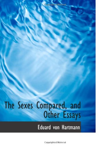 9780559980664: The Sexes Compared, and Other Essays