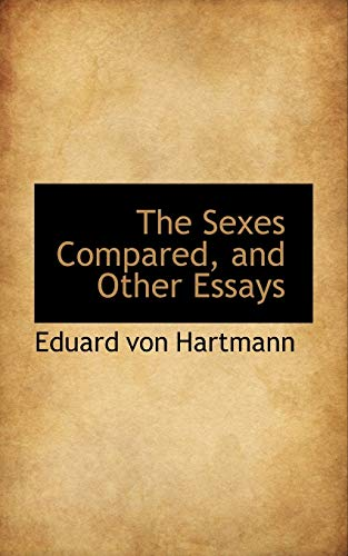 The Sexes Compared, and Other Essays (9780559980718) by Eduard von Hartmann