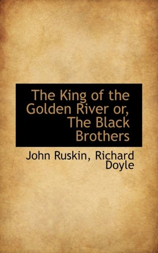 9780559982712: The King of the Golden River or, The Black Brothers