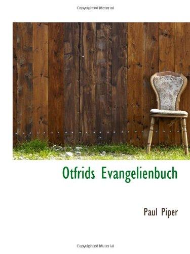 9780559987571: Otfrids Evangelienbuch