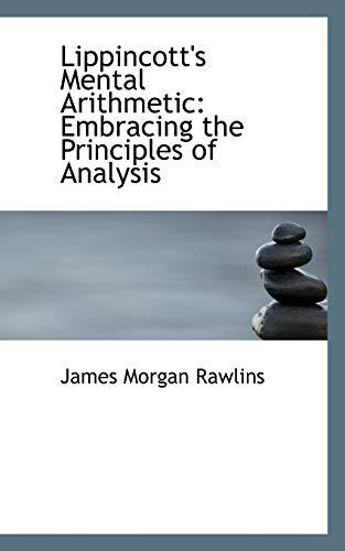 Lippincott's Mental Arithmetic: James Morgan Rawlins