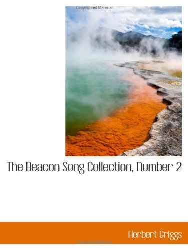 9780559991394: The Beacon Song Collection, Number 2