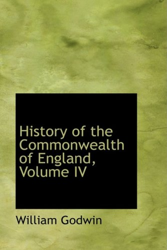 9780559995118: History of the Commonwealth of England, Volume IV