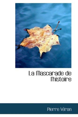 La Mascarade de L'Histoire: Pierre Vron