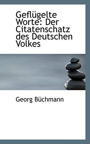 9780559999659: Geflügelte Worte: Der Citatenschatz des Deutschen Volkes (German Edition)