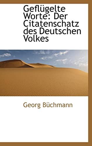 9780559999673: Geflugelte Worte: Der Citatenschatz Des Deutschen Volkes