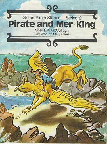 Pirate and Mer-King, Book 13: Pirate and: McCullagh, Sheila K.