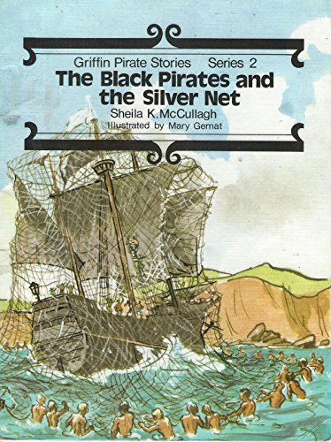 Griffin Pirate Stories: The Black Pirate and: McCullagh, Sheila K.