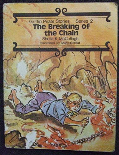 Griffin Pirate Stories: The Breaking of the: McCullagh, Sheila K.