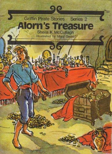 Griffin Pirate Stories: Alorn's Treasure Bk. 20: McCullagh, Sheila K.