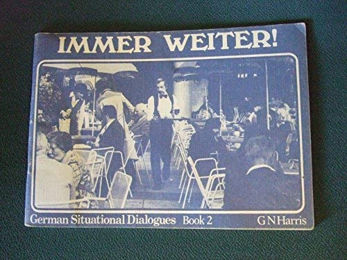 9780560019711: German Situational Dialogues: Immer Weiter!