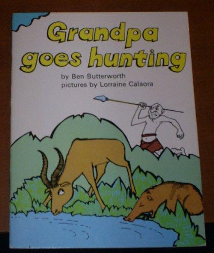 9780560035216: Grandpa Goes Hunting