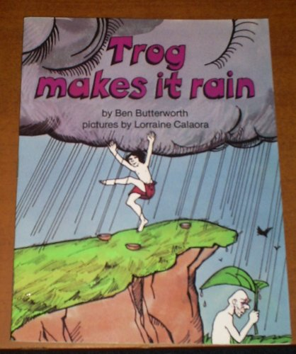 9780560035346: Trog Makes it Rain (Trog and Grandpa Gripe)