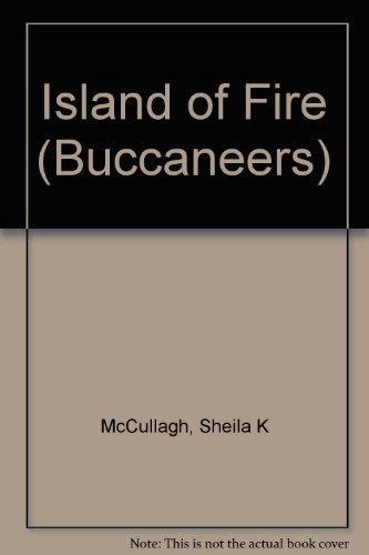 9780560043358: Island of Fire (Buccaneers)