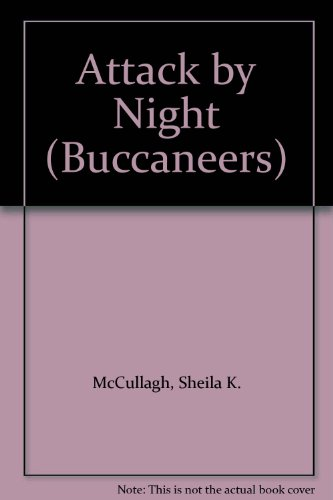 9780560044201: Attack by Night (Buccaneers)