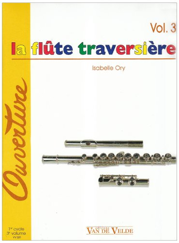 9780560050318: The Flute Vol.3 (French Edition)