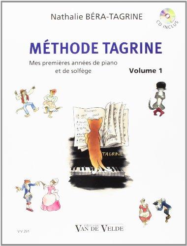 9780560052916: Methode Tagrine Vol.1 (piano/CD)