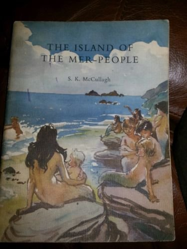 Griffin Pirate Stories: Island of the Mer-people Bk. 11: McCullagh, Sheila K.