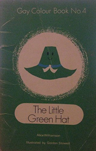 9780560068139: Gay Colour Books: The Little Green Hat No. 4